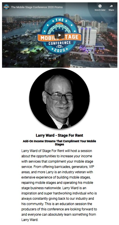 Larry Ward, owner of Stage For Rent will be a speaker at the 2020 Mobile Stage Conference.